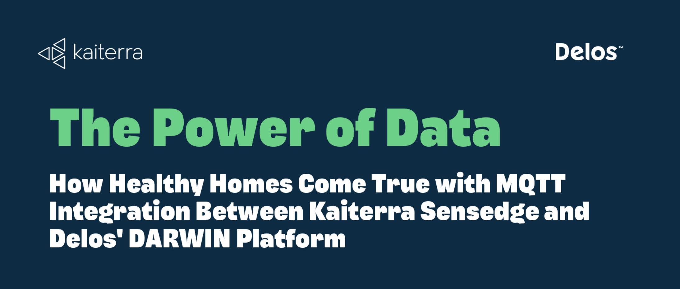 Kaiterra Sensedge Delos DARWIN Integration Case Study